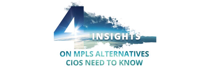 4 insights of mpls alternatives