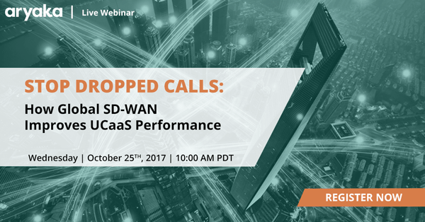 Stop Dropped Calls: How Global SD-WAN Improves UCaaS Performance