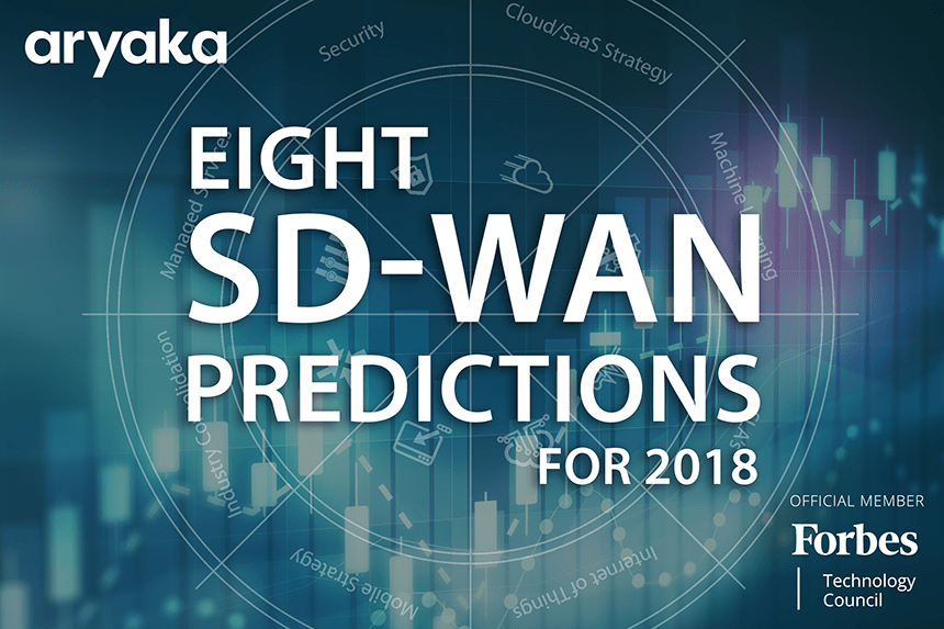 Aryaka's SD-WAN Predictions for 2018