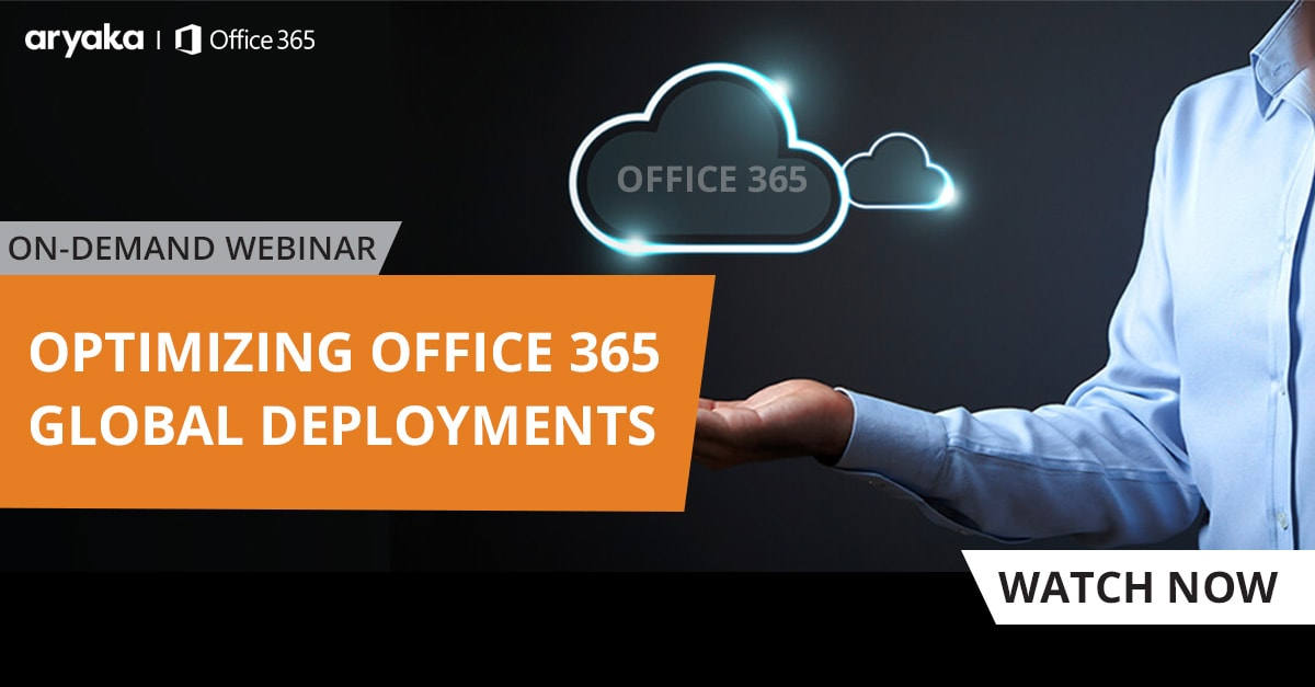 Optimizing Office 365 Application Performance