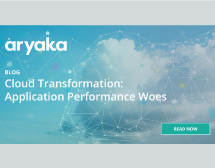 Cloud transformation – Application Performance woes