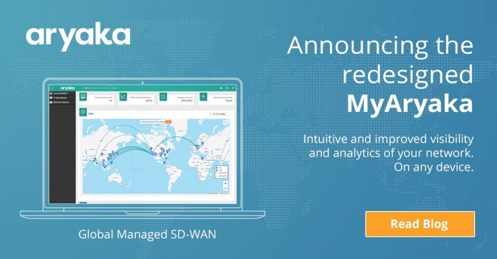Three Benefits to Managed SD-WAN with MyAryaka Portal