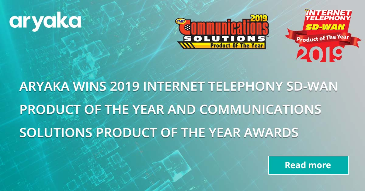 Aryaka Wins 2019 INTERNET TELEPHONY SD-WAN Product of the Year and Communications Solutions Product of the Year Awards - Aryaka