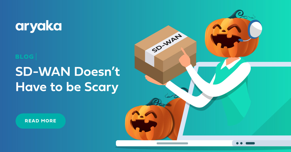 SD-WAN Doesn't Have to be Scary