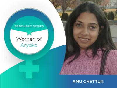 Spotlight on Aryaka Women – Anu Chettur