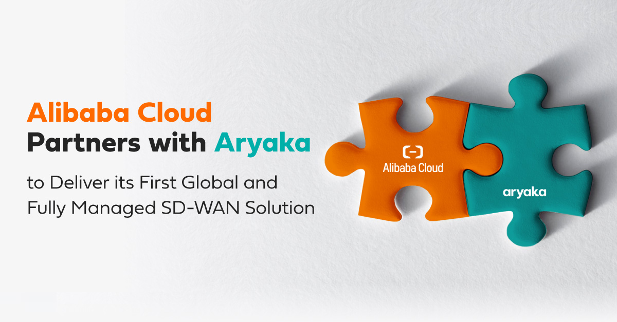 Alibaba Cloud and Aryaka Partnership