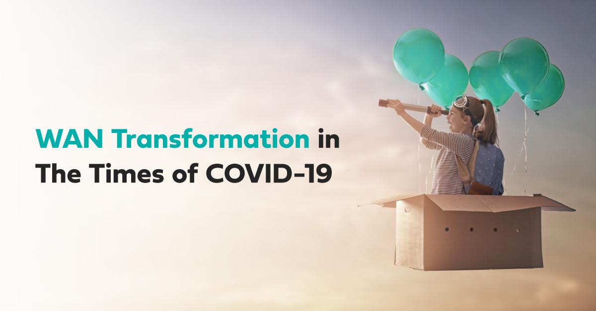 covid wan transformation