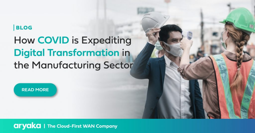 How COVID is Expediting Digital Transformation in the Manufacturing Sector