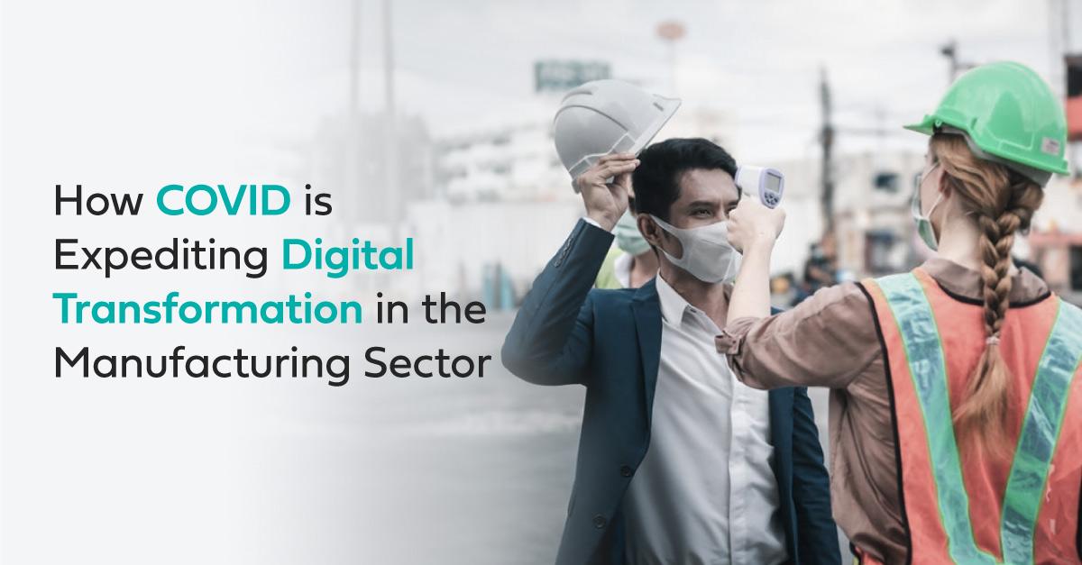 COVID-19 expedites digital transformation