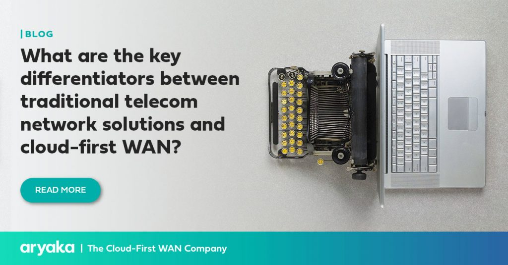 What are the key differentiators between traditional telecom network solutions and cloud-first WAN?