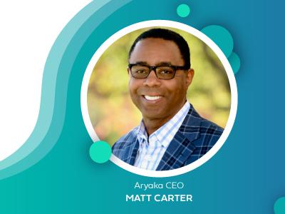 Aryaka CEO Matt Carter reflects on 2020; Looks forward to 2021
